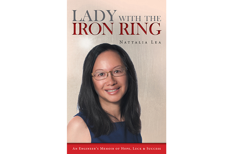 Lady with the Iron Ring: An Engineer's Memoir of Hope, Luck and Success